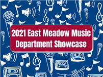 2021_East_Meadow_Music_Department_Showcase.png thumbnail182038
